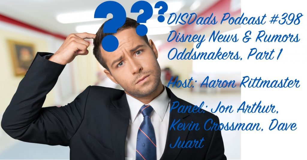 Disney News & Rumors Oddsmakers, Part 1