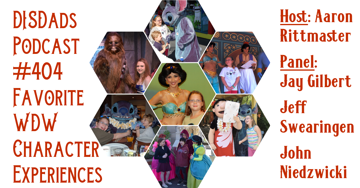 Episode 404 - Favorite WDW Character Experiences