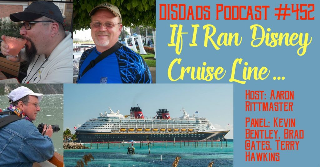If I Ran Disney Cruise Line... - Episode 452