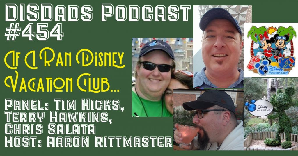 If I Ran Disney Vacation Club ... - Episode 454