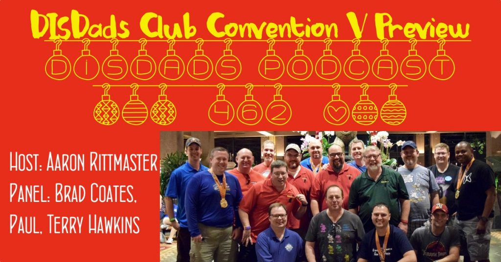 DISDads Club Convention V Preview - Episode 462