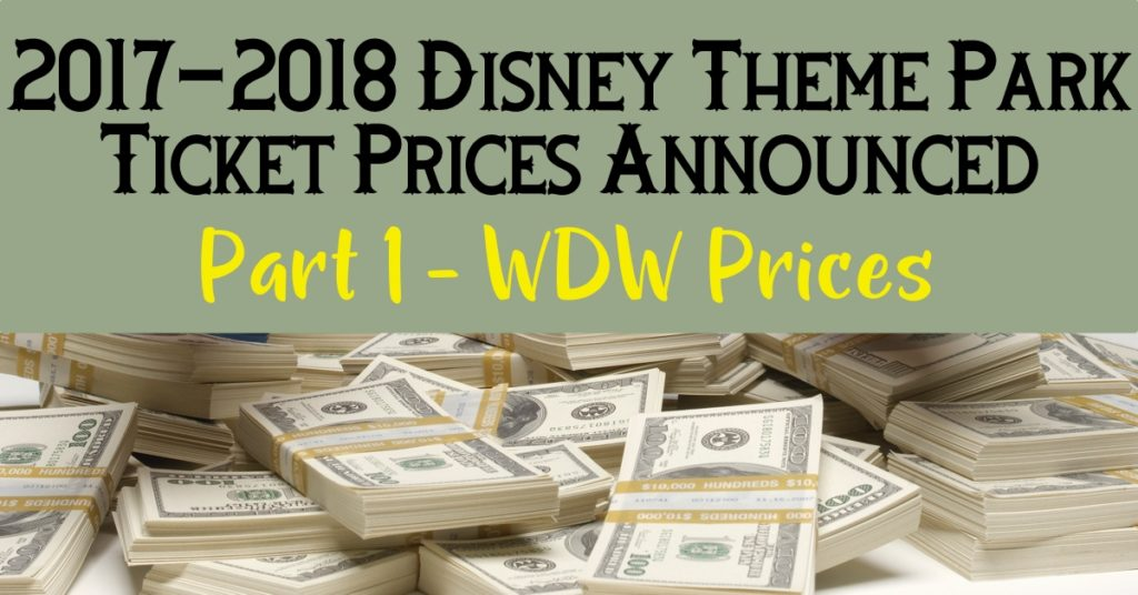 2017-2018 WDW Ticket Prices
