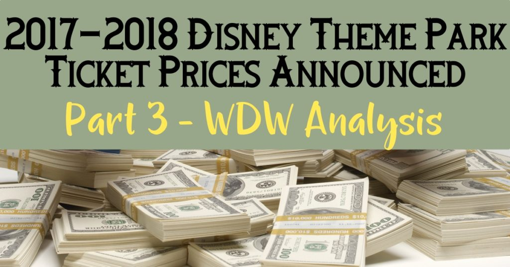 2017-2018 WDW Ticket Price Increase Analysis