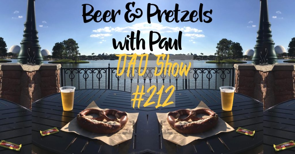 DAD Show #212 - Beer & Pretzels with Paul