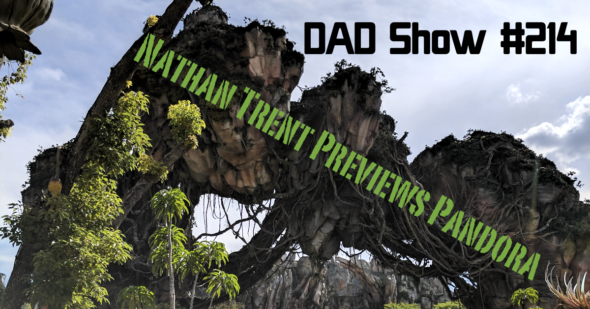 DAD Show #214 - Nathan Trent Previews Pandora