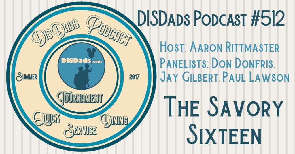 DISDads QSD Tournament: The Savory Sixteen with Aaron Rittmaster, Don Donfris, Jay Gilbert and Paul Lawson