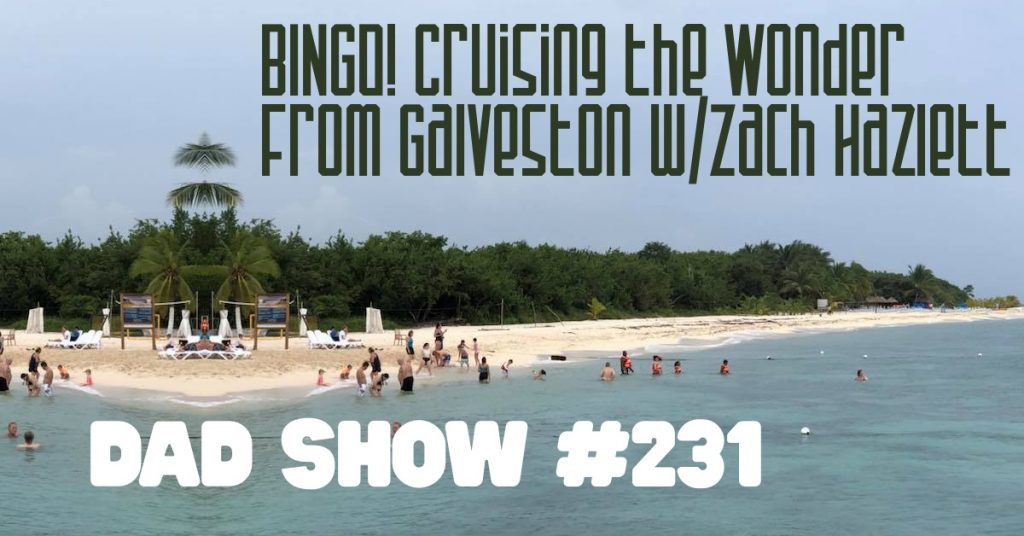BINGO! Cruising the Wonder from Galveston with Zach Hazlett