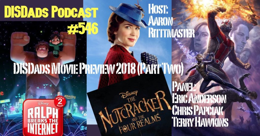 DISDads Movie Preview 2018 (Part Two) with host Aaron Rittmaster and panelists Eric Anderson, Chris Papciak, and Terry Hawkins