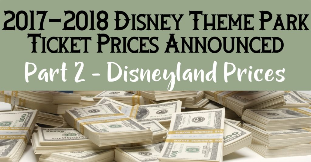 2017-2018 Disneyland Ticket Prices