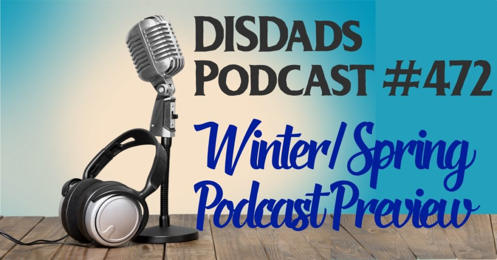 Winter/Spring Podcast Preview - Episode 472