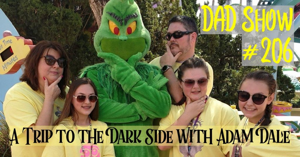 DAD Show #206 - A Trip to the Dark Side with Adam Dale