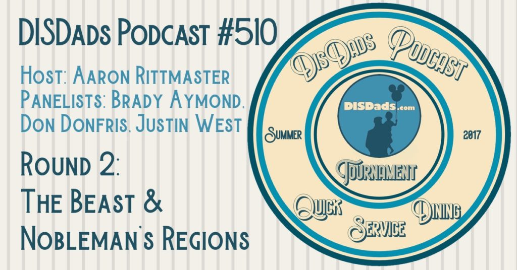 WDW QSD Tournament Round 2: Beast & Nobleman's Regions - Episode 510 with Aaron Rittmaster, Brady Aymond, Don Donfris, and Justin West