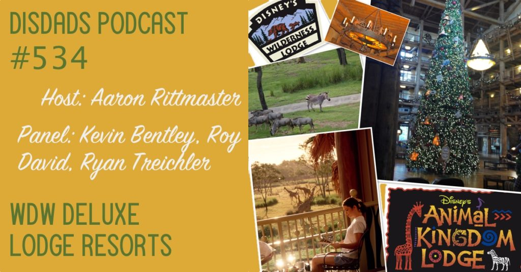 Episode 534 - WDW Deluxe Lodge Resorts