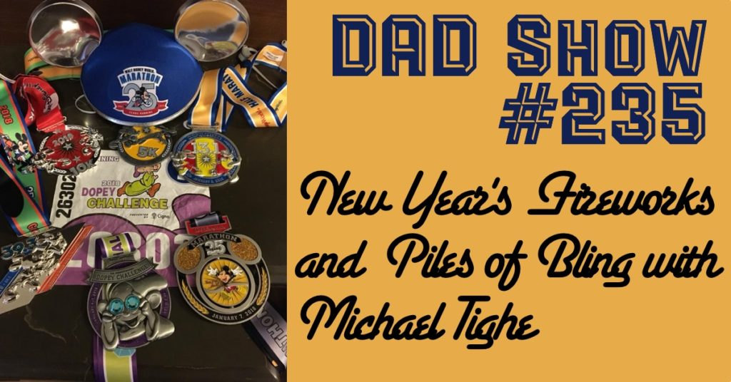 Michael Tighe talks with host Aaron Rittmaster about New Year's Fireworks, DDCC6, running the Dopey Challenge, and more in DAD Show #235