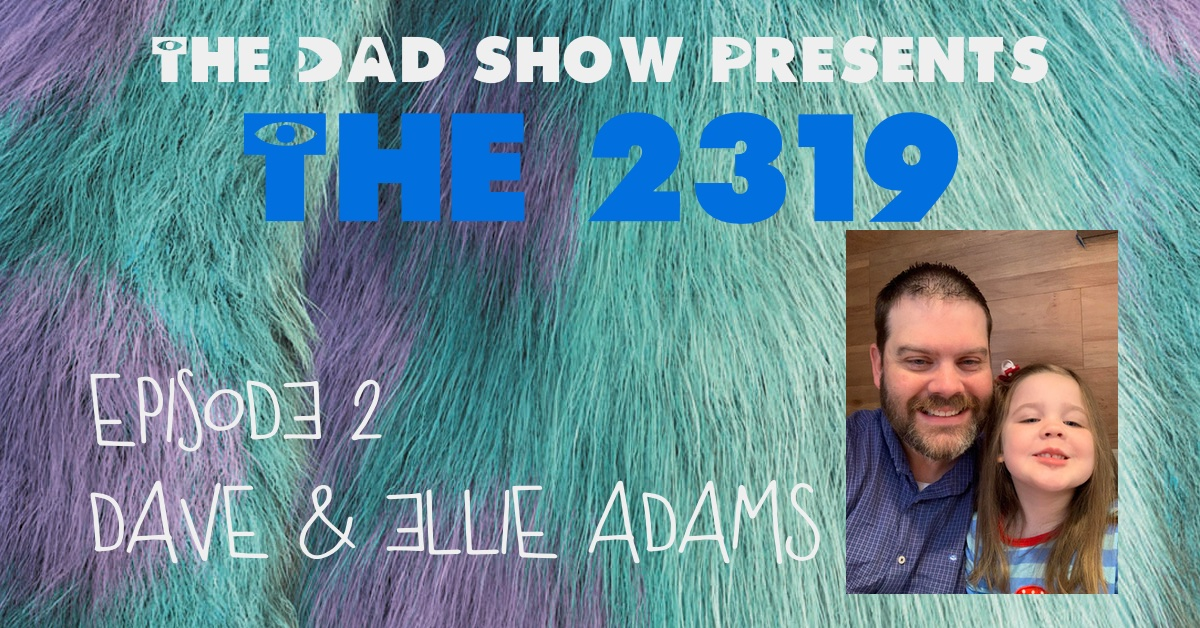 The 2319 Episode 2 - Dave & Ellie Adams