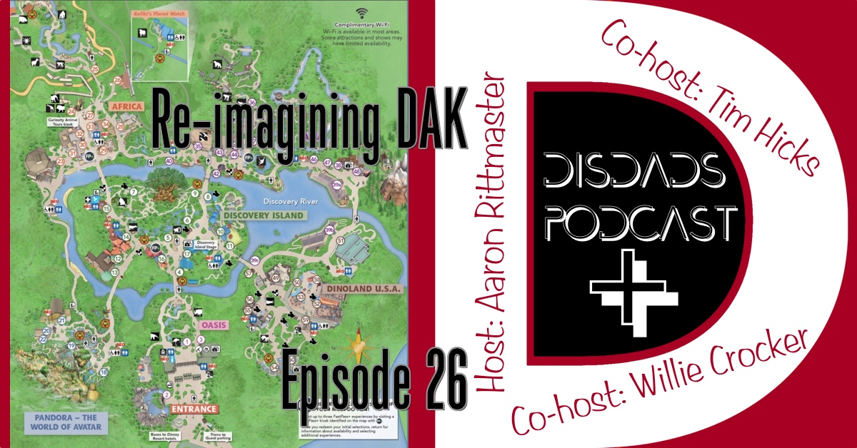 Episode 26: Reimagining Disney's Animal Kingdom