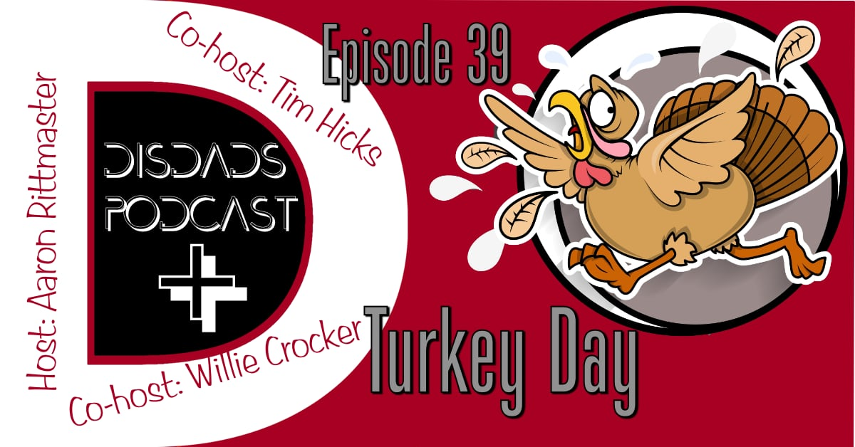 Episode 39: Turkey Day