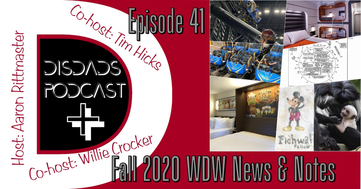 Episode 41 - Fall 2020 WDW News & Notes